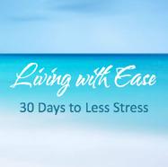Living with Ease E-Course